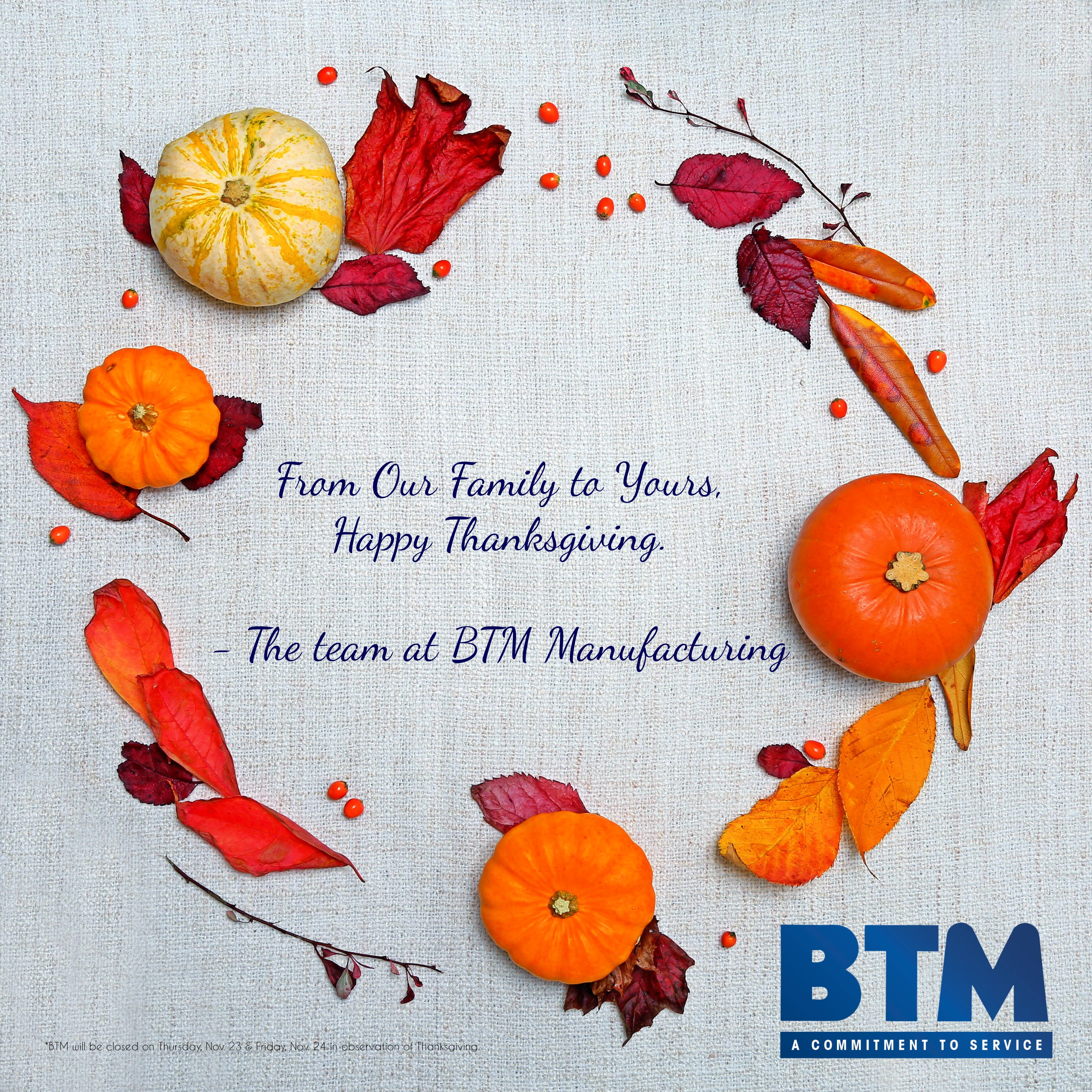 BTM Manufacturing 2017 Holiday Hours