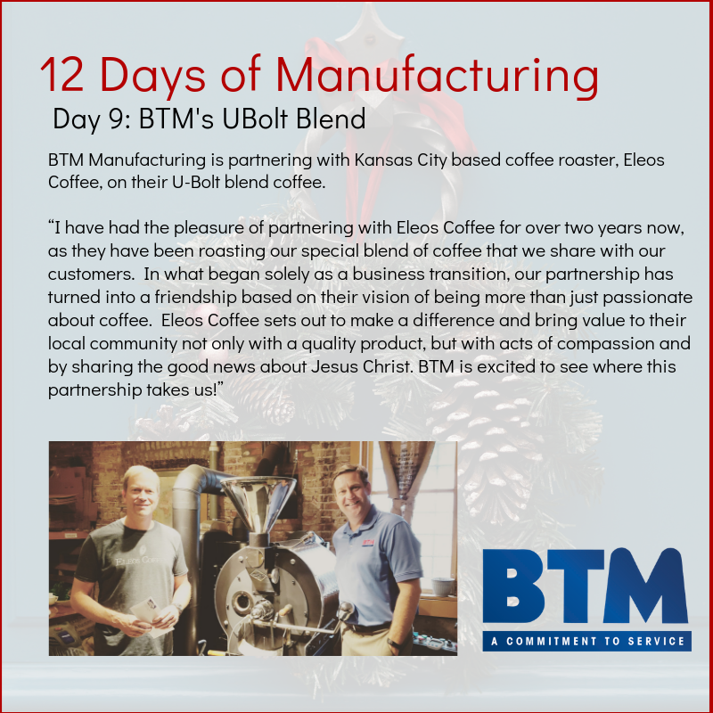 Day 9 BTM Mfg